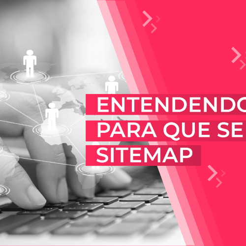 Entendendo para que serve o Sitemap